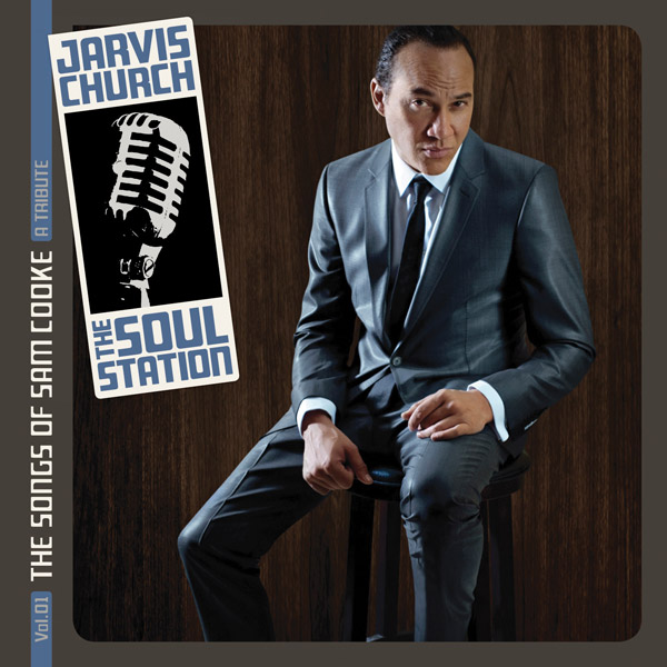 Jarvis Church – Soul Station  Vol 01, The Songs Of Sam Cooke