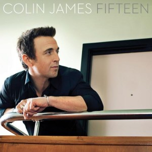 Colin James – Fifteen