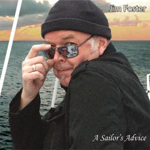 Jim Foster – A Sailor's Advice