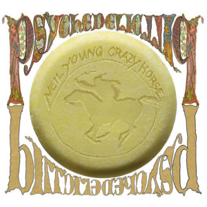 Neil Young & Crazy Horse – Psychadelic Pill