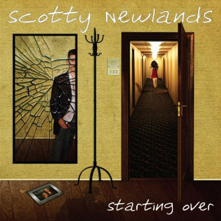 Scotty Newlands – Starting Over