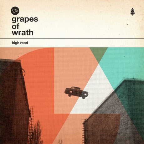 Grapes of Wrath – High Road