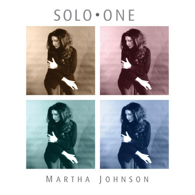 Martha Johnson – Solo One
