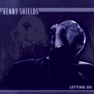 Kenny Shields – Letting Go