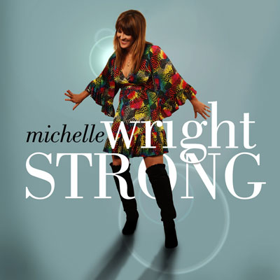 Michelle Wright – Strong