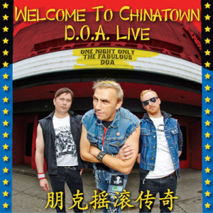 D.O.A – Welcome To Chinatown