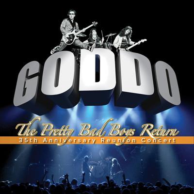 GODDO: The Pretty Bad Boys Return
