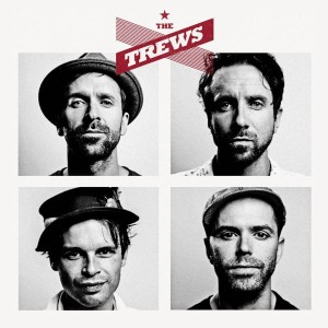 The Trews – The Trews (Deluxe Edition)