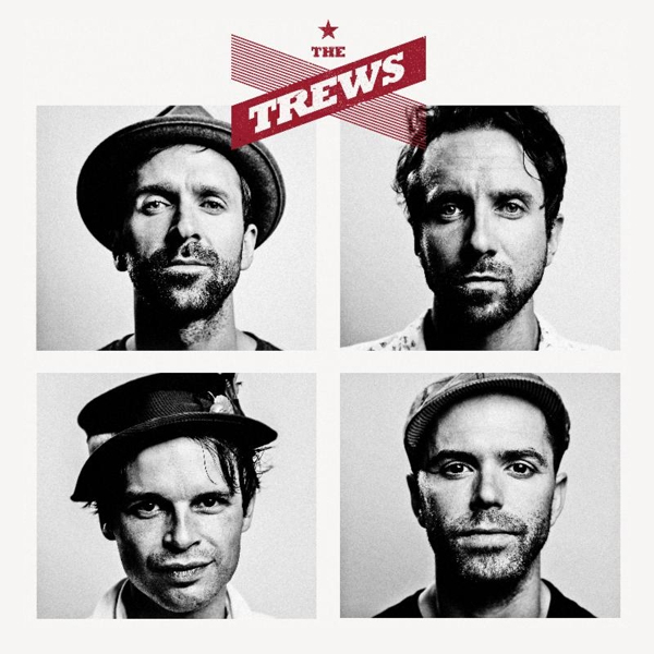 The Trews – The Trews (Deluxe Edition)