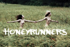 The Honeyrunners: Mapping Out Their Own Direction