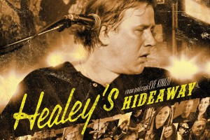Doc Film Shines The Light on Healey's Hideaway