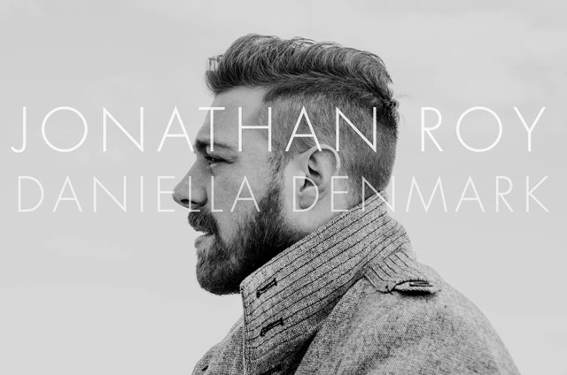 JONATHAN ROY RELEASES OFFICIAL VIDEO FOR DANIELLA DENMARK