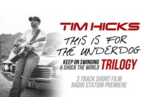 COUNTRY STAR TIM HICKS RELEASES TRILOGY VIDEO