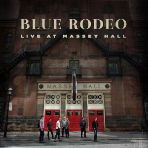 BLUE RODEO : LIVE AT MASSEY HALL