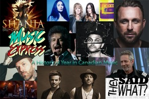 A Historical Year in Canadian Music