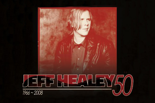 LINEUP ANNOUNCED FOR THE JEFF HEALEY 50TH CELEBRATION