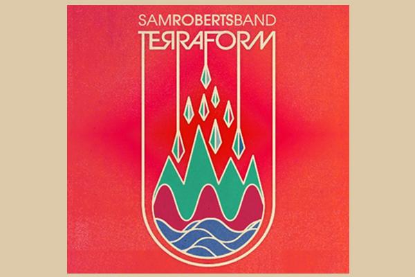 Sam Roberts Band announce their new album, `Terraform