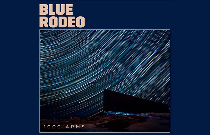 Blue Rodeo: Back In Harmony With New Record/National Tour