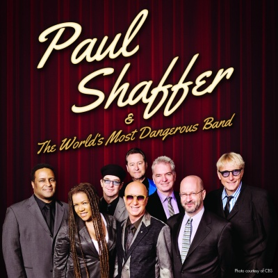 PAUL SHAFFER & THE WORLD'S MOST DANGEROUS BAND RETURNS FOR NEW ALBUM AND TOUR