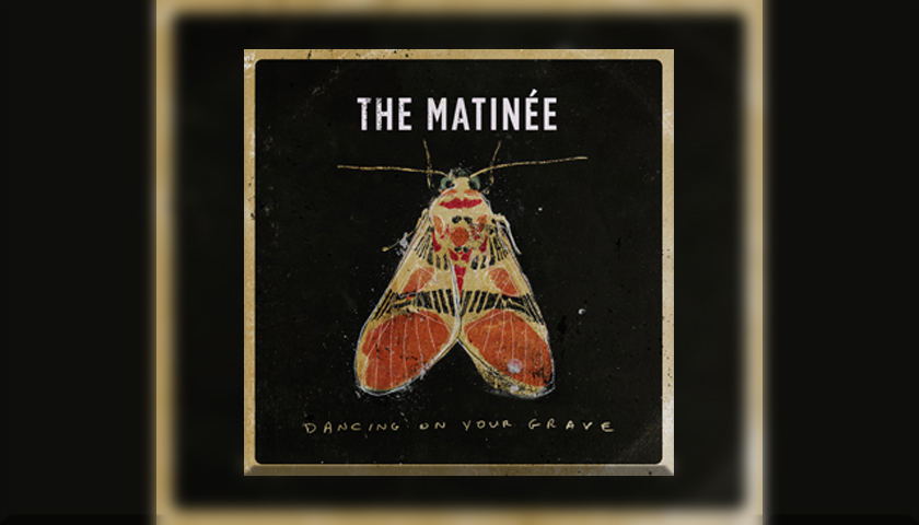 """ROOTS ROCKERS THE MATINÉE ARE SET TO DELIVER  """"DANCING ON YOUR GRAVE"""" FEBRUARY 17TH"""