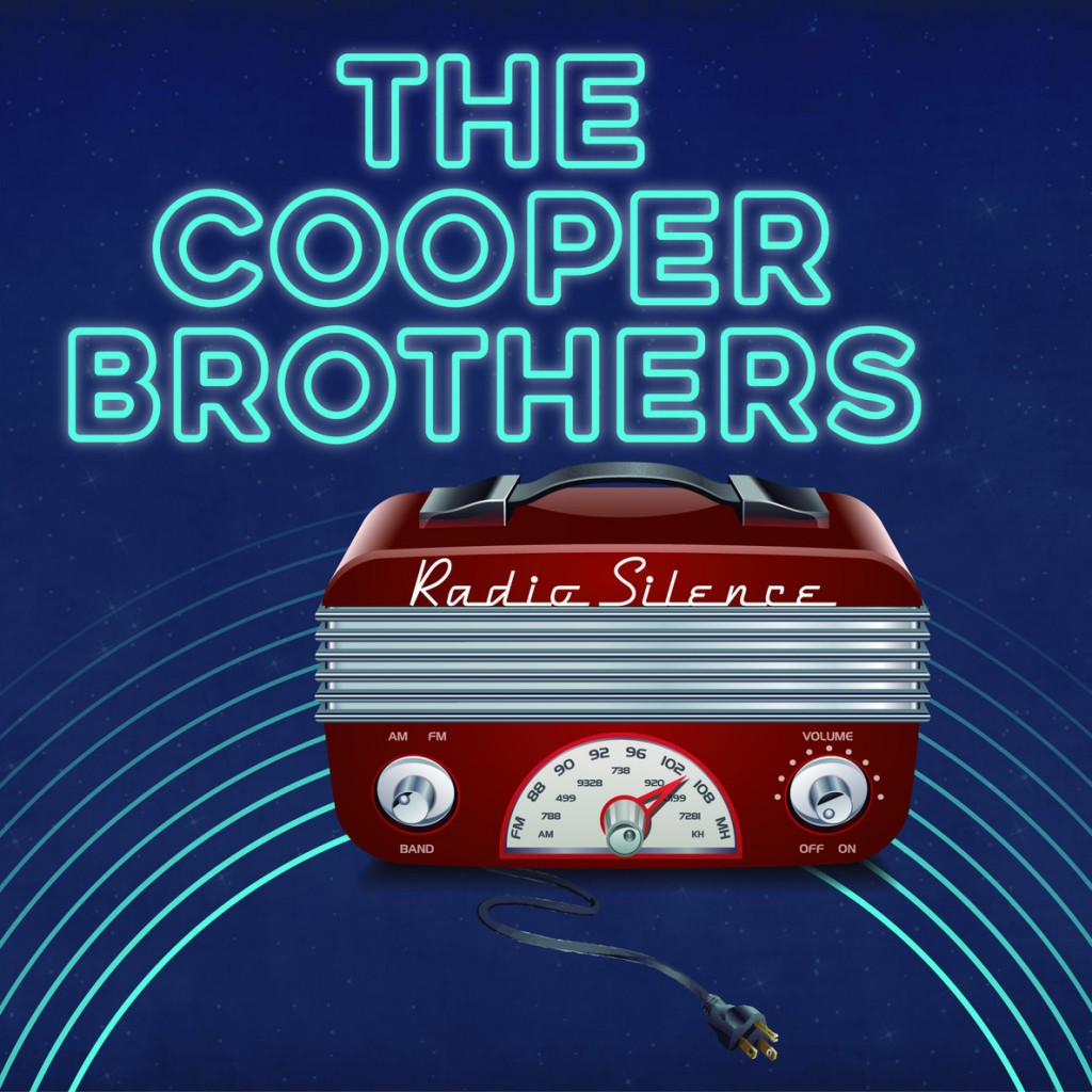 """THE COOPER BROTHERS SET TO UNLEASH """"RADIO SILENCE"""""""