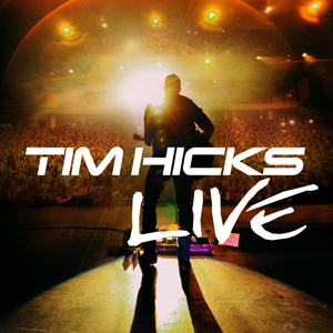 Tim Hicks Hits The Road With Live Release