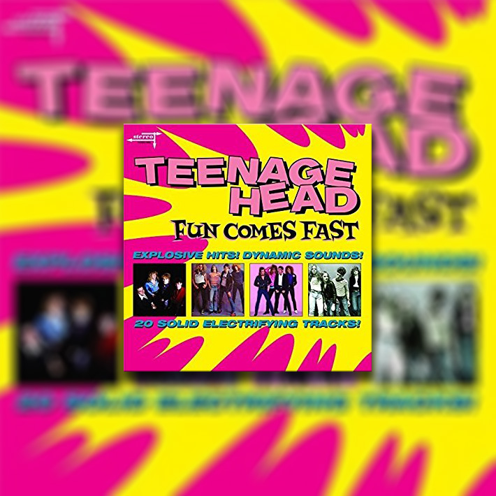 TEENAGE HEAD'S FUN COMES FAST TO BE RE-RELEASED