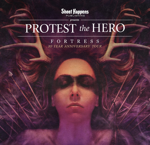 PROTEST THE HERO ANNOUNCE 2018 FORTRESS 10 YEAR ANNIVERSARY TOUR