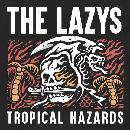 "THE LAZYS RELEASE NEW SINGLE  ""NOTHING BUT TROUBLE"""
