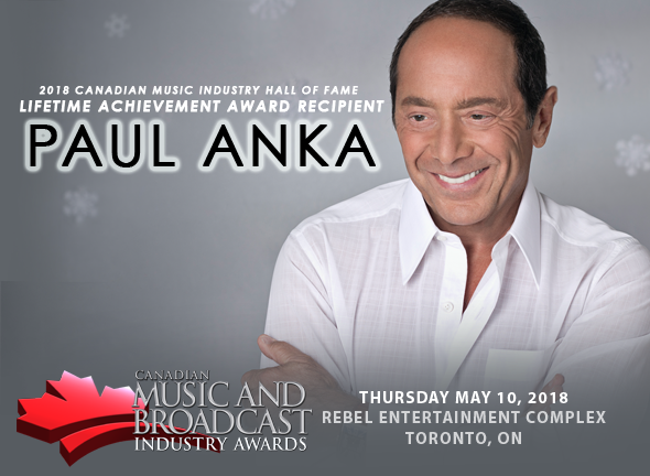PAUL ANKA as the Recipient of the Lifetime Achievement Award in the Canadian Music Industry Hall of Fame