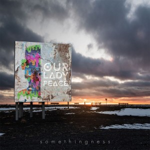 Our Lady Peace Launch #mysomethingness Campaign