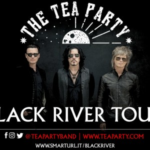 Multi-Platinum Rock Band The Tea Party Announce The Black River Tour