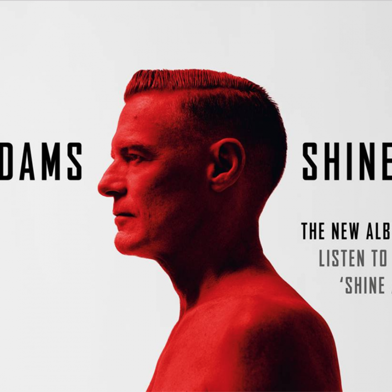 Bryan Adams Announces New Album, Shine A Light, Out March 1st 2019