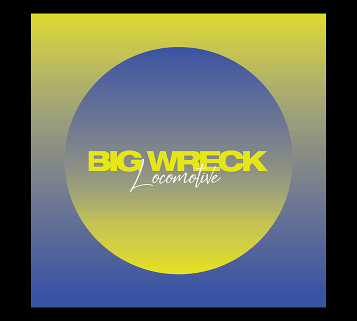 Big Wreck Release Locomotive Single