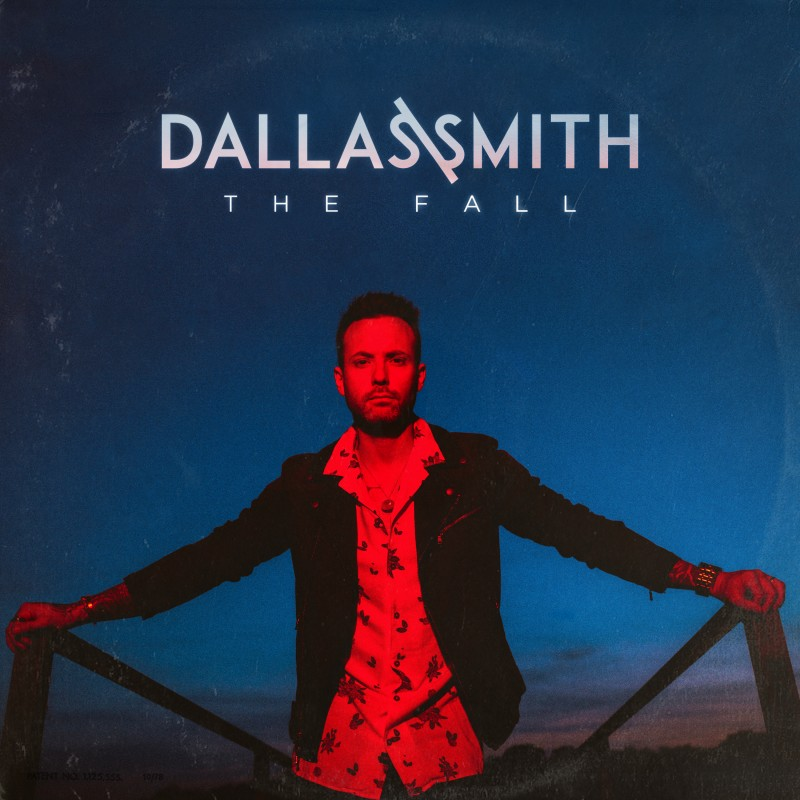 "Dallas Smith Continues One Of The Most Celebrated Journeys In Canadian Country Music With New Ep ""The Fall"" –"