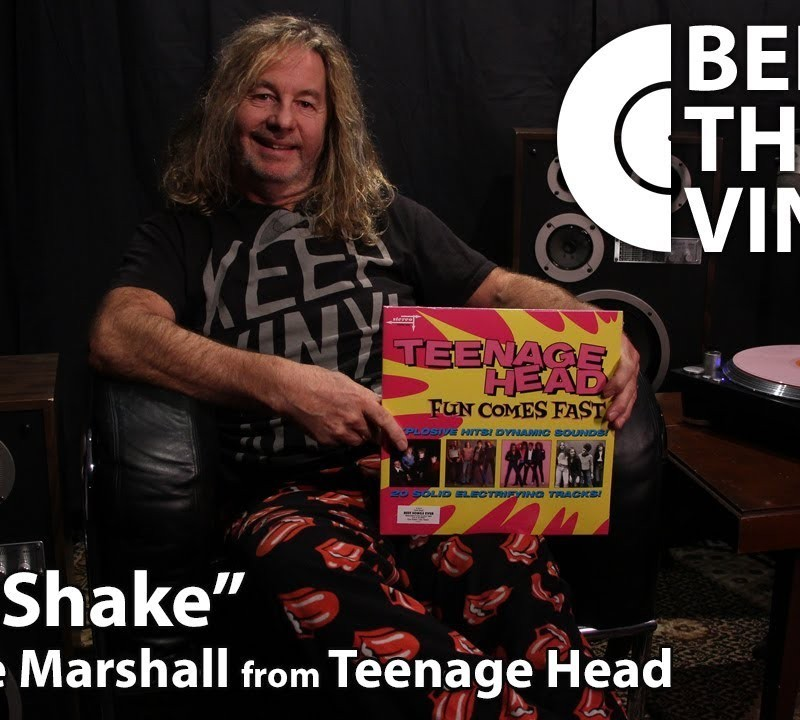 "Behind The Vinyl: ""Let's Shake"" with Steve Marshall from Teenage Head"