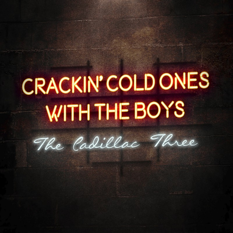"Cheers, Beers & Hallelujah: The Cadillac Three Are ""Crackin' Cold Ones With The Boys"