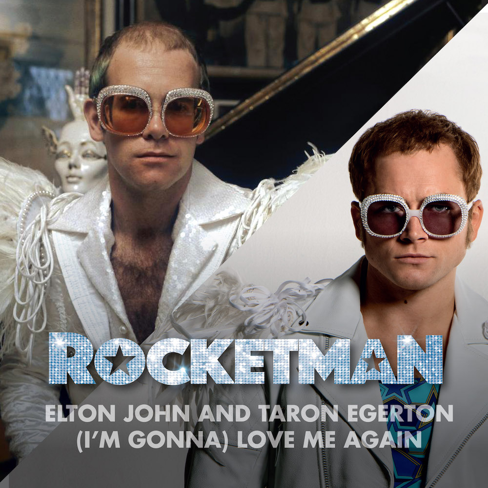 """Brand-New Song """"(I'm Gonna) Love Me Again"""" From The Forthcoming Album, Rocketman: Music From The Motion Picture, Is Out Today"""
