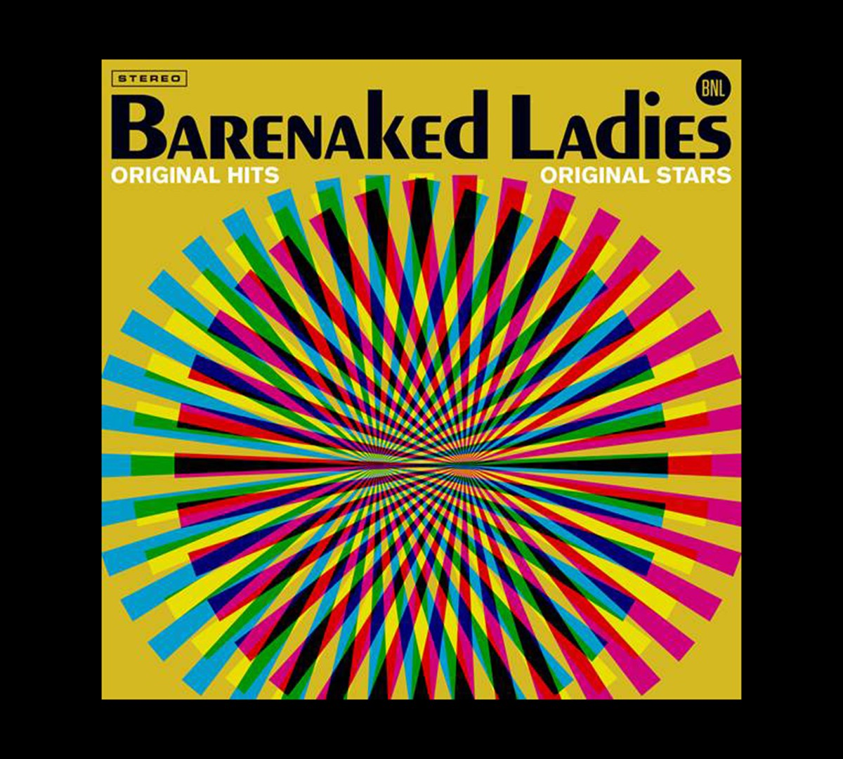 Barenaked Ladies: Original Hits, Original Stars  Available On Vinyl