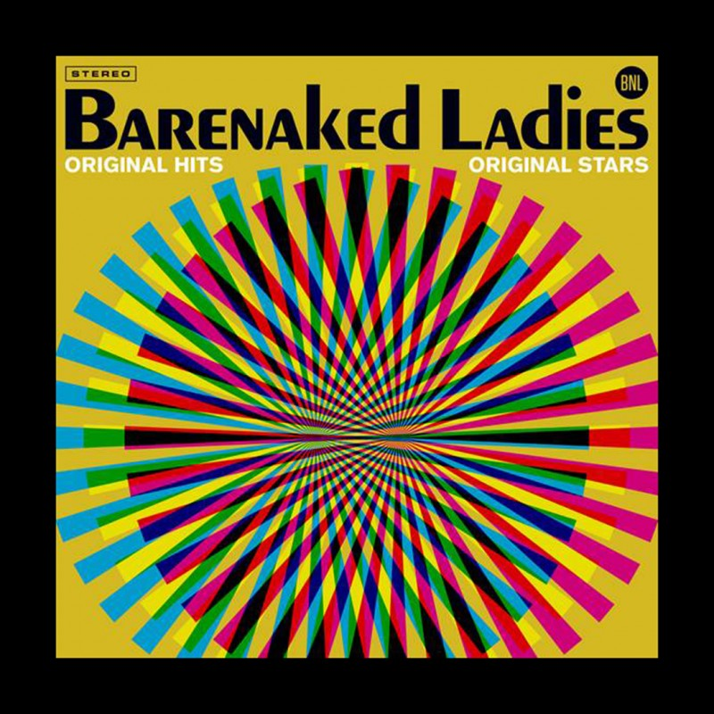 Barenaked Ladies: Original Hits, Original Stars  Available On Vinyl