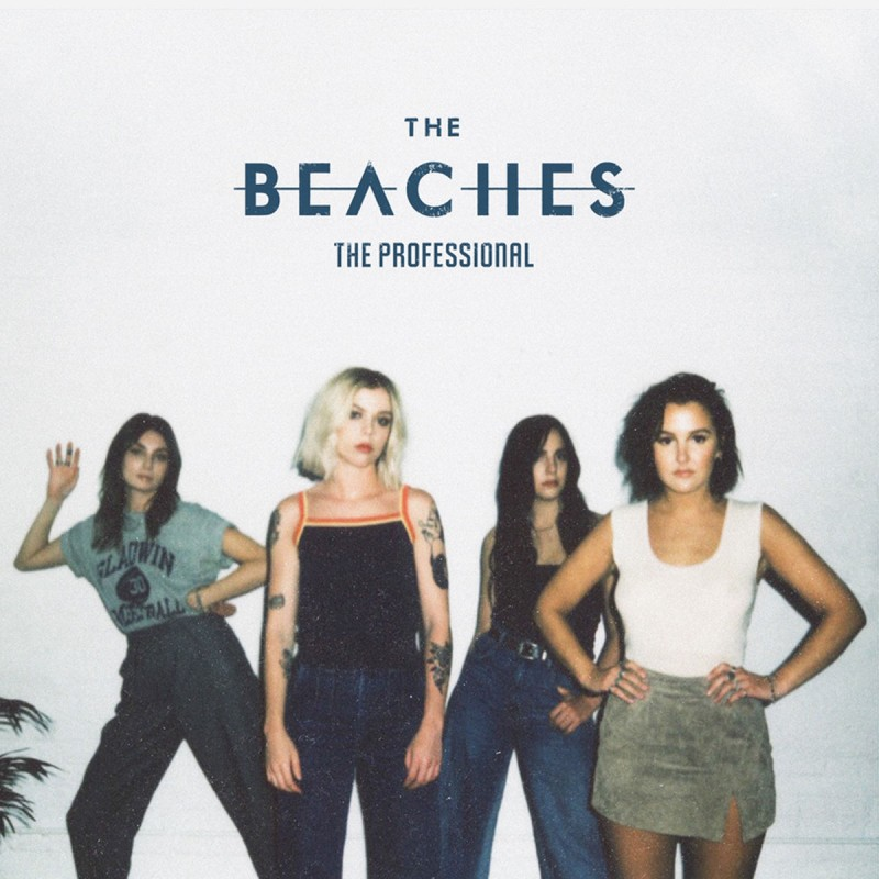 The Beaches To Launch 2020 Canadian Headline Tour