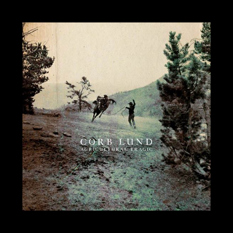 Corb Lund Returns With New Album, Agricultural Tragic, Out April 24