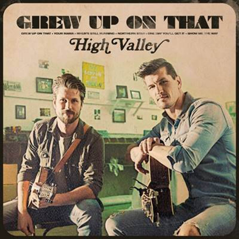High Valley Share Track Listing For New EP Grew Up On That, Due May 22