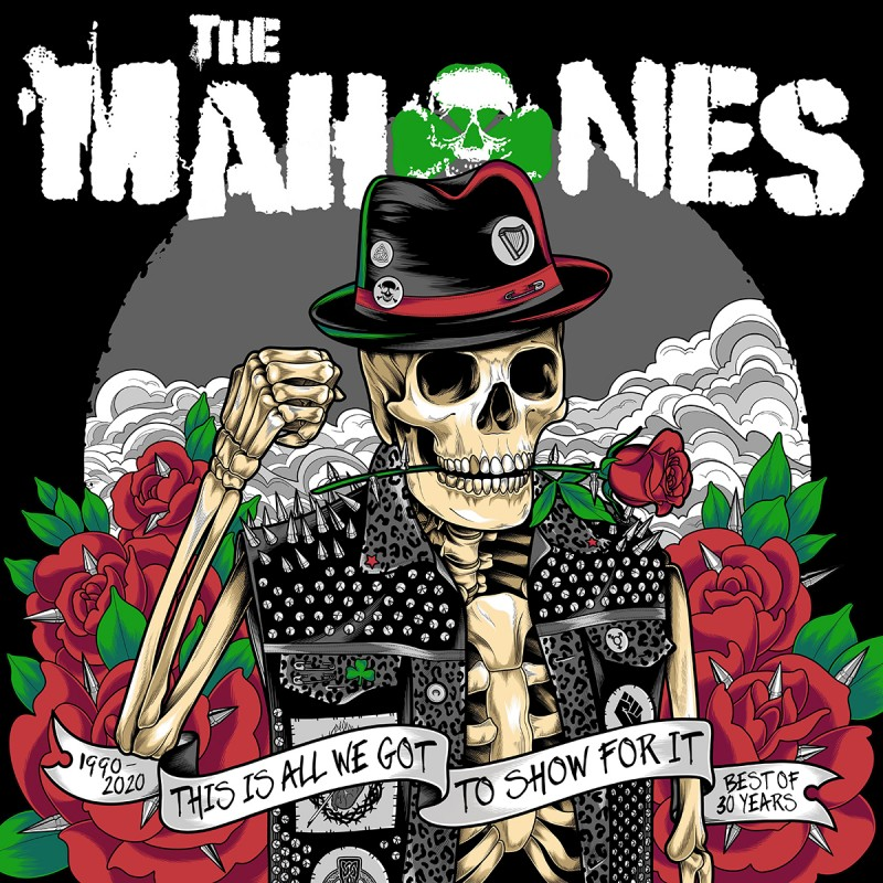 The Mahones Announce 30th Anniversary Retrospective – This Is All We've Got To Show For It