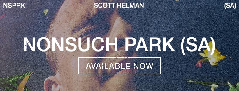 Scott Helman Nonsuch Park Live Session Nov 26 9pm Banner