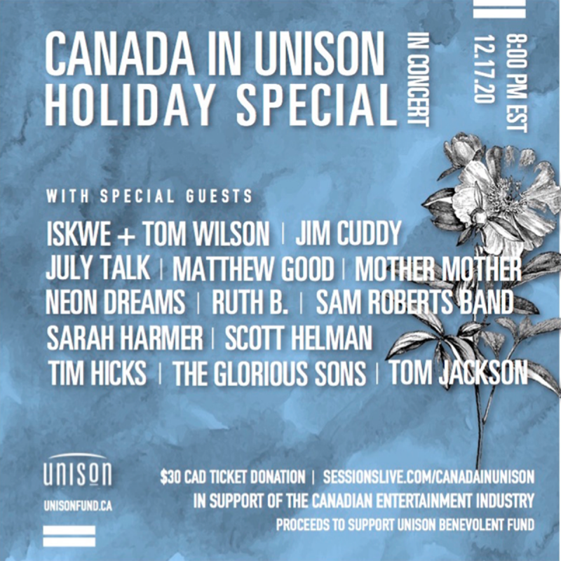 The Unison Benevolent Fund Announces 'Canada In Unison Holiday Special: In Concert' December 17th Via Sessions Live @ 8PM ET