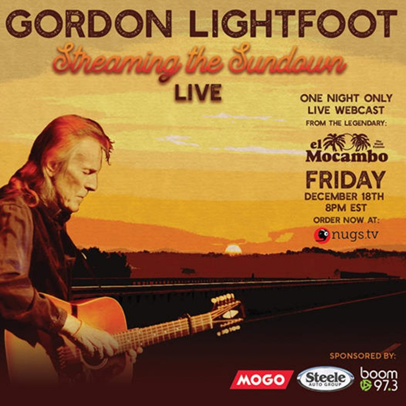 Gordon Lightfoot One Night Only Live Worldwide Webcast From The Legendary El Mocambo December 18th @ 8PM ET