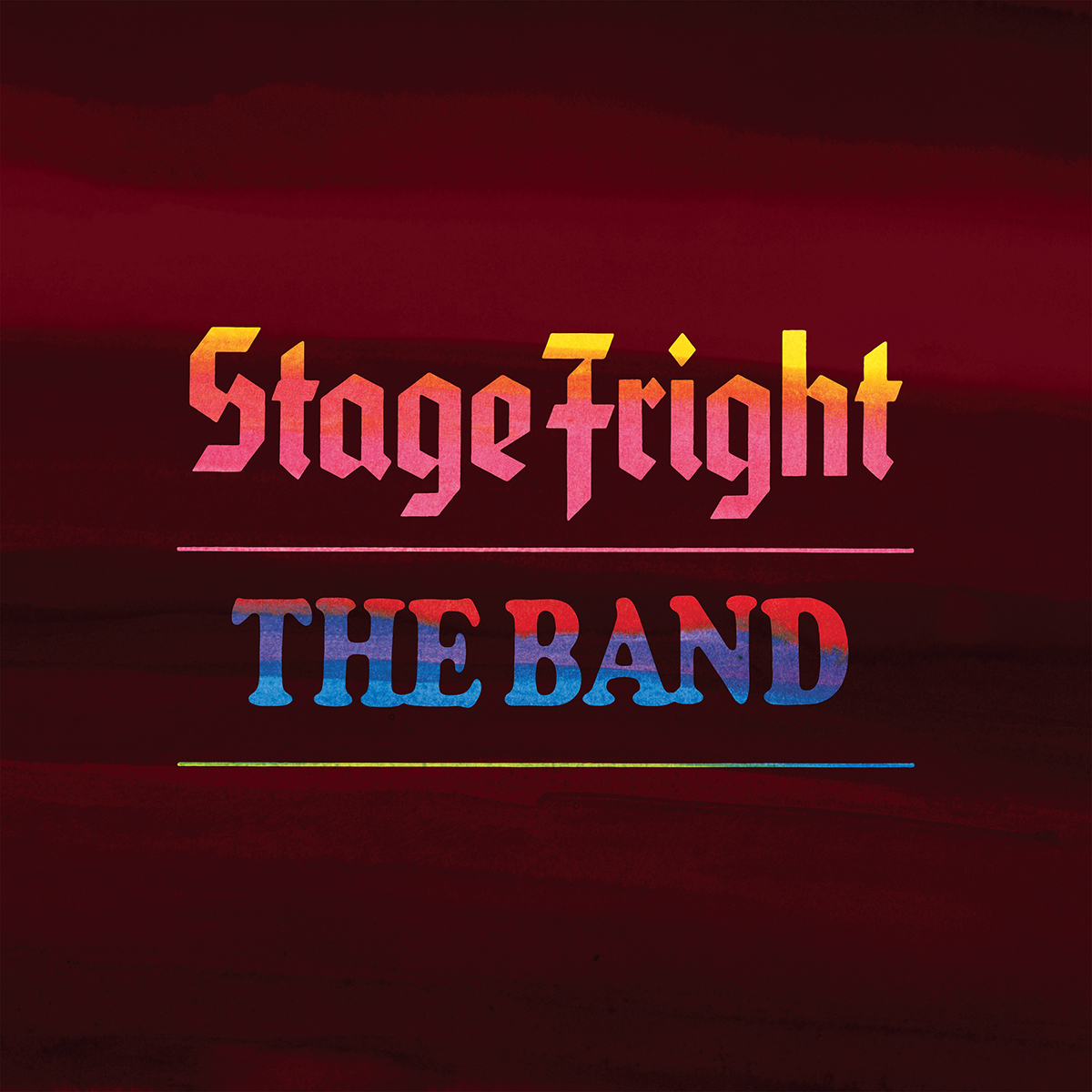 The Band's Classic Third Album, Stage Fright, Celebrated 50th Anniversary Edition Releases On February 12