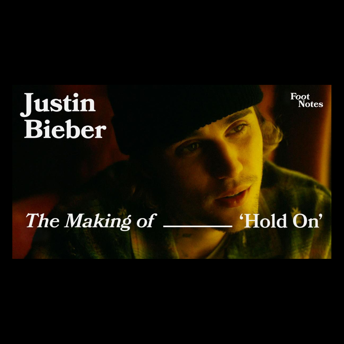 """Justin Bieber Goes Behind The Scenes Of New Single And Action-Packed Video, """"Hold On,"""""""