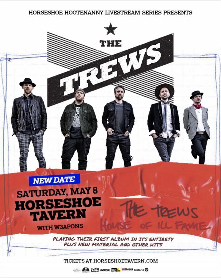 The Trews Horseshoe Tavern Saturday, May 8, 2021